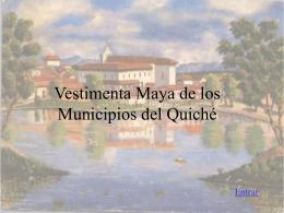 Vestimenta Maya de los Municipios del Quich&#233