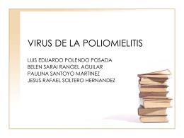 VIRUS DE LA POLIOMIELITIS