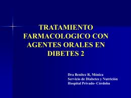 TRATAMIENTO FARMACOLOGICO CON AGENTES ORALES