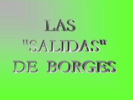 Salidas de Borges