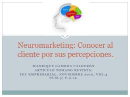 Neuromarketing: Conocer al cliente por sus percepciones.