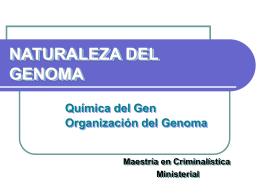 NATURALEZA DEL GENOMA