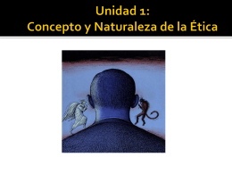 Concepto y Naturaleza de la Etica
