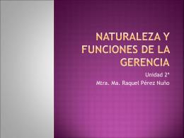 Naturaleza y funciones de la gerencia