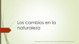 Los cambios en la naturaleza