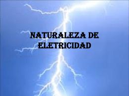 NATURALEZA DE ELETRICIDAD