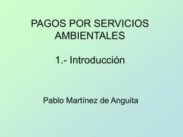PAGOS POR SERVICIOS AMBIENTALES INTRODUCCION