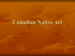 Canadian Native Art - Visual Arts Penetanguishene