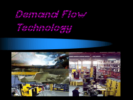Demand Flow Technology