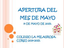 APERTURA DEL MES DE MAYO (4 DE MAYO DE 2015).