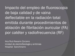 Impacto del empleo de fluoroscopia de baja calidad y de