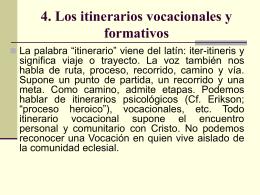 4. Los itinerarios vocacionales y formativos - itepal-dpj