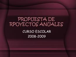 PROPUESTA DE RPOYECTOS ANUALES