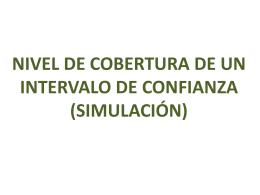NIVEL DE COBERTURA DE UN INTERVALO DE CONFIANZA …