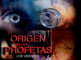 EL ORIGEN DE LOS PROFETAS