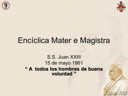 Enciclica Mater e Magistra - Doctrina Social de la Iglesia