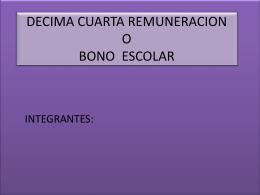 DECIMA CUARTA REMUNERACION O BONO ESCOLAR