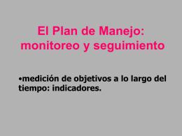 El Plan de Manejo: monitoreo y seguimiento
