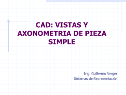CAD: VISTAS Y AXONOMETRIA DE PIEZA SIMPLE