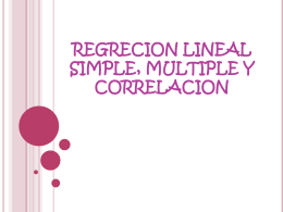 REGRECION LINEAL SIMPLE, MULTIPLE Y CORRELACION