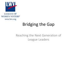 Bridging the Gap - League of Women Voters