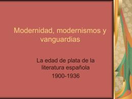 Modernidad, modernismos y vanguardias