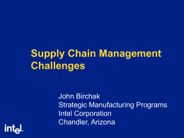Supply Chain Management Challenges at Intel Corporation