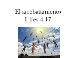 El arrebatamiento I Tes 4:16-17