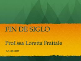 FIN DE SIGLO Prof. Loretta Frattale