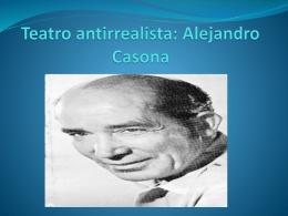 Teatro antirrealista: Alejandro casona