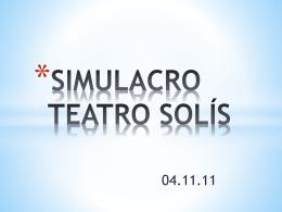 SIMULACRO TEATRO SOLIS