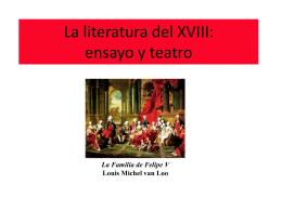 La literatura del XVIII: ensayo y teatro