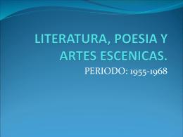 LITERATURA, POESIA Y ARTES ESCENICAS.