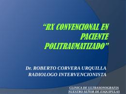 """RX CONVENCIONAL EN PACIENTE POLITRAUMATIZADO"""""""