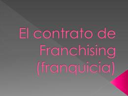 El contrato de Franchising (franquicia)
