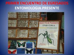 PRIMER ENCUENTRO DE EGRESADOS ENTOMOLOGIA …