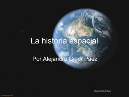 La historia espacial