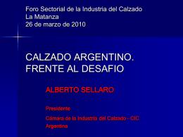 SITUACION DE LA INDUSTRIA ARGENTINA DEL CALZADO