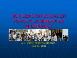MOVILIZACION SOCIAL EN TORNO A LA MINERIA EN …