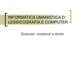 INFORMATICA UMANISTICA D: LESSICOGRAFIA E …