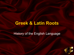 Greek & Latin Roots - Mrs. Cady's Classroom