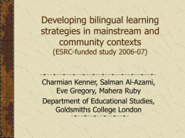 Developing bilingual learning strategies in mainstream and