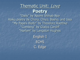 "Thematic Unit: Love Poetry ""Daily"" by Naomi Shihab Nye"