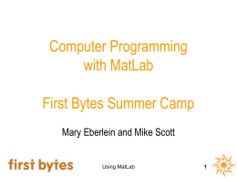 Using MatLab First Bytes Summer Camp