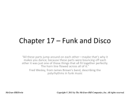 Chapter 17 – Funk and Disco - McGraw