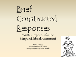 Brief Constructed Responses