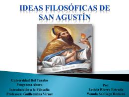 Ideas filosoficas de San Agustin - wsantiago2011