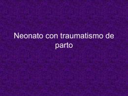 Neonato con traumatismo de parto