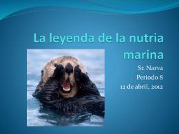La leyenda de la nutria marina