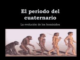 El periodo del cuaternario - BIENVENIDOS AL IES 9 VALLES
